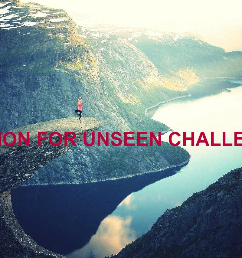 SOLUTION FOR UNSEEN CHALLENGES!