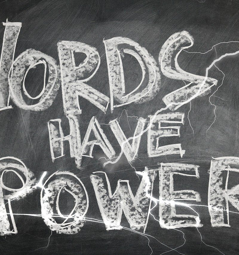 YOUR WORDS HAVE POWER!