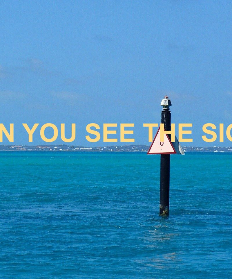 CAN YOU SEE THE SIGN?